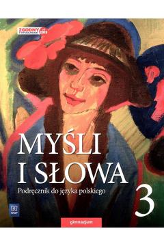 J.Polski  GIM 3 Myśli i słowa Podr. WSIP