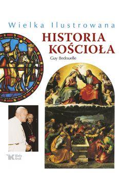 Wielka ilustrowana historia Kościoła Biały Kruk