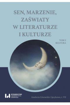 Sen marzenie zaświaty w literaturze i kulturze