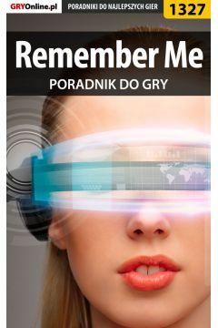 Remember Me - poradnik do gry