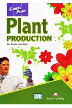 Career Paths: Plant Production SB EXPRESS PUBL.