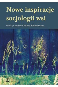 Nowe inspiracje socjologii wsi
