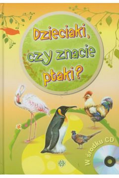Dzieciaki, czy znacie ptaki? + CD
