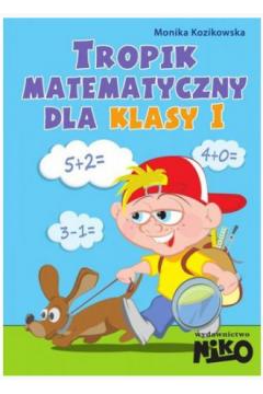 Tropik matematyczny dla klasy 1