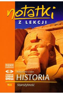 Notatki z Lekcji Historii część 1 starożyt.. OMEGA
