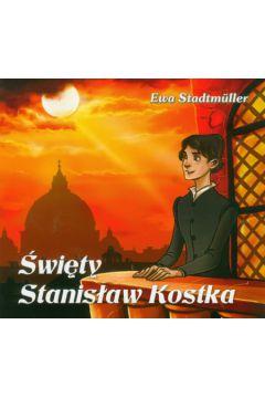 Dla przedszkolaka. Święty Stanisław Kostka
