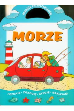 Morze - Podróże przedszkolaków