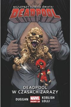 Deadpool. Tom 6. Deadpool w czasach zarazy