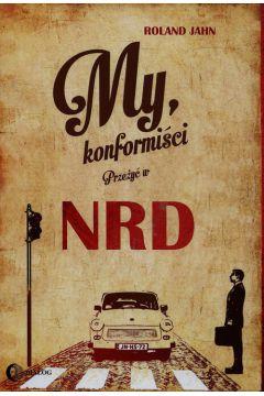 My konformiści Przeżyć w NRD