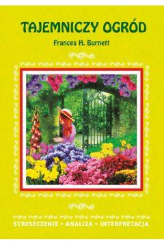Tajemniczy ogród Frances H. Burnett
