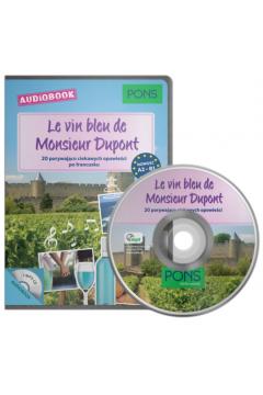 Le vin bleu de Monsieur Dupont audiobook