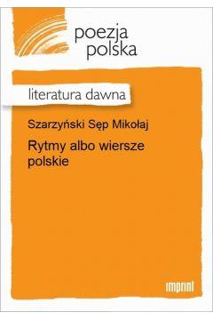 Rytmy albo wiersze polskie