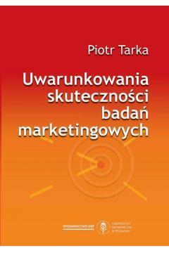 Uwarunkowania skuteczności badań marketingowych