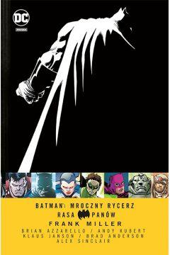 Batman. Mroczny Rycerz. Rasa Panów