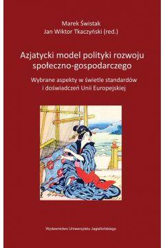 Azjatycki model polityki rozwoju społeczno....