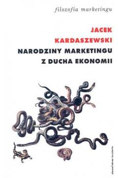 Narodziny marketingu z ducha ekonomii