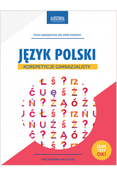 Język polski Korepetycje gimnazjalisty