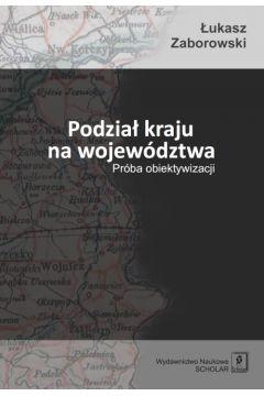 Podział kraju na województwa
