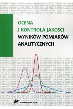 Ocena i kontrola jakości wyników pomiarów analitycznych