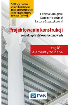 Projektowanie konstrukcji zespolonych stalowo-betonowych