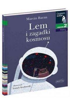 Lem i zagadki Kosmosu. Czytam sobie. Poziom 2