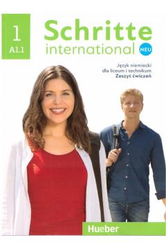 Schritte international Neu 1 AB A1.1. Język niemiecki dla liceum i technikum. Zeszyt ćwiczeń