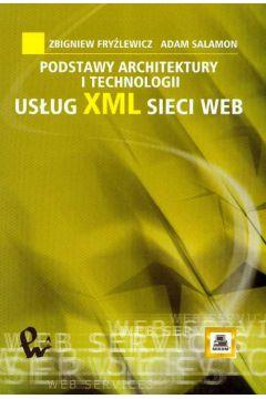 Podstawy architektury i technologii usług XML sieci WEB