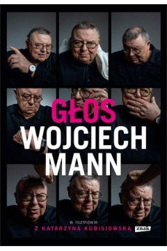 Głos. Wojciech Mann w rozmowie z Katarzyną Kubisiowską