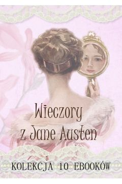 Evenings with Jane Austen. Collection of 10 ebooks