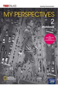My Perspectives 2. Zeszyt ćwiczeń do języka angielskiego dla szkół ponadpodstawowych. Poziom B1+