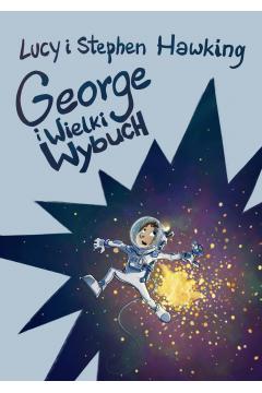 George i Wielki Wybuch