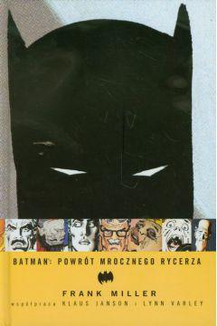 Batman. Powrót Mrocznego Rycerza