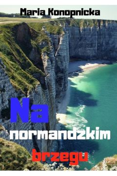 Na normandzkim brzegu