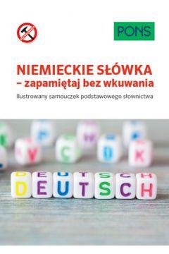 Niemieckie słówka zapamiętaj bez wkuwania A1