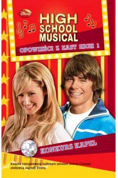 High School Musical. Opowieści z East High 1. Konkurs kapel
