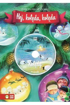 Hej, kolęda, kolęda Książka z płytą CD