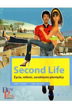 Second Life. Życie, miłość, zarabianie pieniędzy