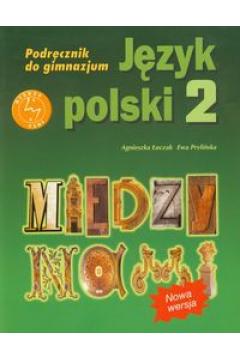 ZxxxMiędzy nami Gimnazjum kl. 2 podręcznik