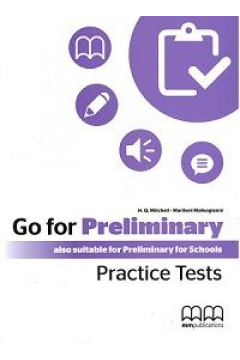 Go For Preliminary. Practice Tests SB + CD-ROM