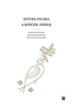 Sztuka polska a Kościół dzisiaj