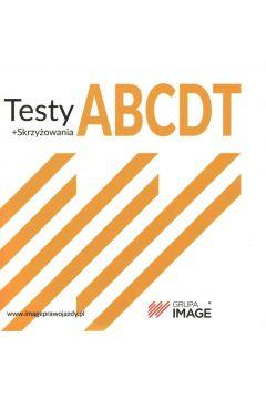 Testy ABCDT + skrzyżowania