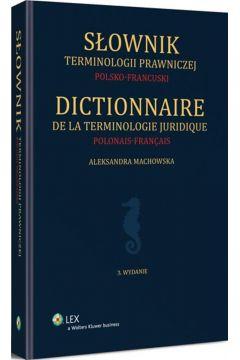 Słownik terminologii prawniczej. Polsko-francuski