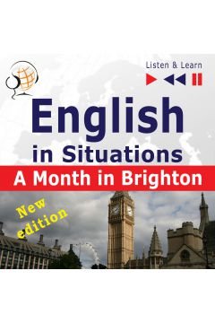 English in Situations. A Month in Brighton - New Edition