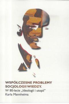 Współczesne problemy socjologii wiedzy