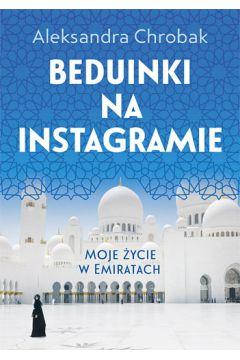 Beduinki na instagramie moje życie w emiratach