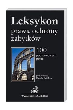 Leksykon prawa ochrony zabytków