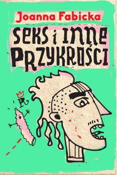 Rudolf Gąbczak. Tom 3. Seks i inne przykrości