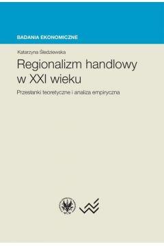 Regionalizm handlowy w XXI wieku