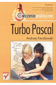 Turbo Pascal. Ćwiczenia praktyczne wyd II HELION