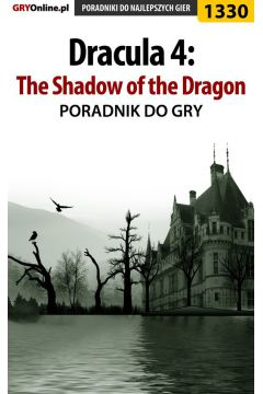 Dracula 4: The Shadow of the Dragon - poradnik do gry